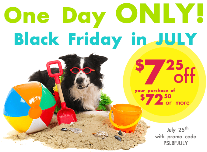 Black Friday in July at PetSupplies4Less.com